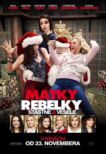 film Matky rebelky: Šťastné a veselé (2017)