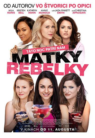 film Matky rebelky (2016)