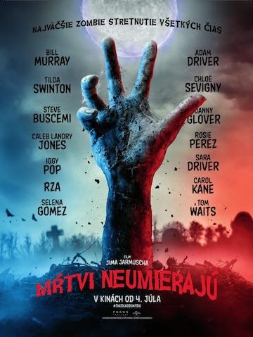 film Mŕtvi neumierajú (2019)