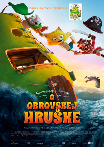 film Neuveriteľný príbeh o Obrovskej hruške (2017)