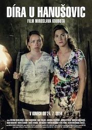 film Díra u Hanušovic (2014)