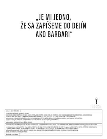 film Je mi jedno, že sa zapíšeme do dejín ako barbari (2018)