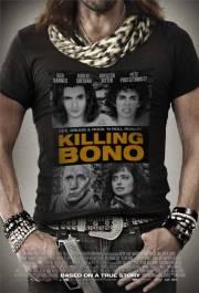 film Killing Bono (2011)