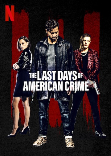 film The Last Days of American Crime (2020)