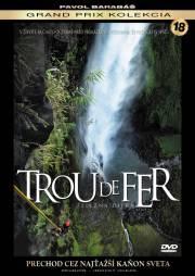 film Trou de fer: Železná diera (2011)