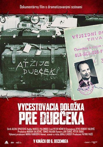 film Vycestovacia doložka pre Dubčeka (2018)