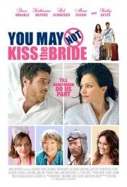film You May Not Kiss the Bride (2011)